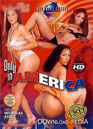 ������������� � ������� / Only In America (CENSORED/2005) IPTVRip