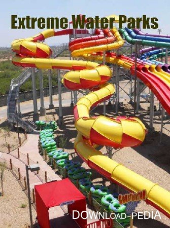 ������������� ���������. ��������� �������� � ������� / Extreme Waterparks (2013) DVB
