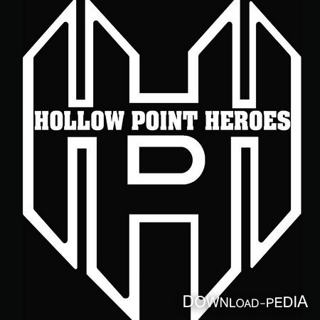 Hollow Point Heroes - Hollow Point Heroes (2013)