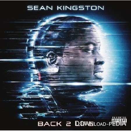 Sean Kingston - Back 2 Life ( 2013 )