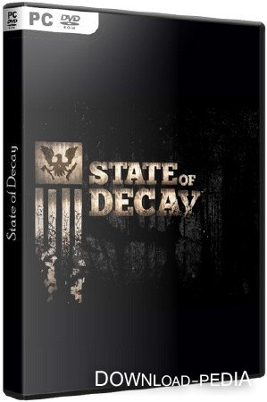 State of Decay Update 8 (2013/RUS/ENG) RePack by Heather