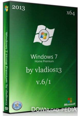 Windows 7 Home Premium SP1 x64 v.6.1 by vladios13 (RUS/2013)