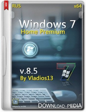 Windows 7 SP1 Home Premium x64 v8.5 by vladios13
