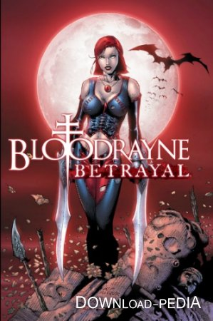 BloodRayne: Betrayal (2014/PC/Eng) RePack by Deefra6
