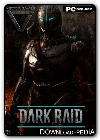 Dark Raid (2014/PC/Rus|Eng) RePack от Deefra6