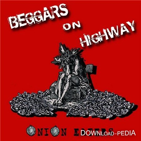 Beggars On Highway - Onion Eaters (2015)