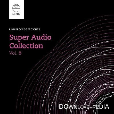 VA - LINN - Super Audio Collection Vol.8 2015 FLAC 24-bit