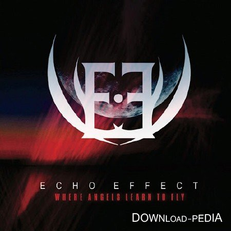 Echo Effect - Where Angels Learn to Fly (2015)